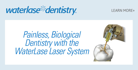 Waterlase dentistry Painless, Biological Dentistry with the WaterLase Laser System - Learn More